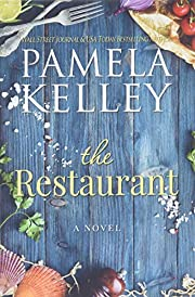 The Restaurant por Pamela M. Kelley