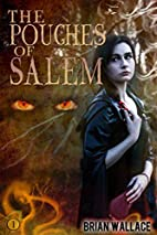 The Pouches of Salem (FTK) (Volume 1) by…