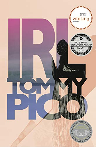 The Intimately Epic Poem We Need: On 'IRL' by Tommy Pico