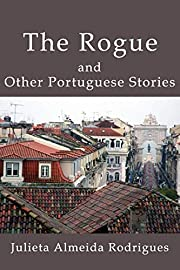The Rogue and Other Portuguese Stories de…