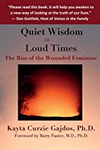 Quiet Wisdom in Loud Times: Rise of the…