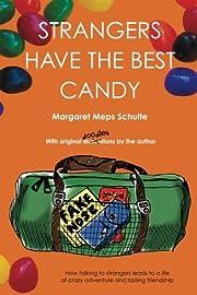 Strangers Have the Best Candy de Margaret…