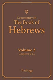 Commentary on The Book of Hebrews Volume 2:…