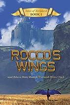 Rocco's Wings by Rebecca Merry Murdock