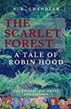 The Scarlet Forest A Tale of Robin Hood 2nd edition