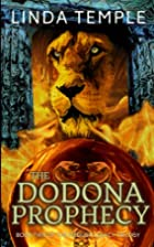 The Dodona Prophecy by Linda Temple