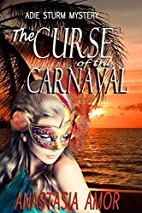 The Curse of the Carnaval: Adie Sturm…