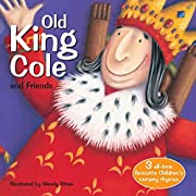 Old King Cole and Friends (Wendy…
