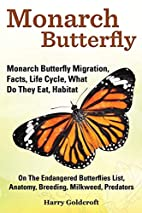 Monarch Butterfly, Monarch Butterfly…