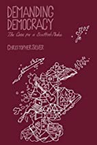 Demanding Democracy: The Case for a Scottish…