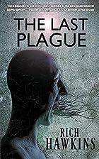 The Last Plague by Rich Hawkins