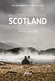 Photographing Scotland: A photo-location and…