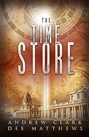 The Time Store de Andrew Clark