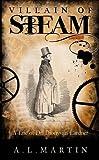 Villain of steam : a life of Dionysius Lardner (1793-1859) / AL Martin ; edited by Annraoi de Paor