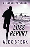 The Loss Report