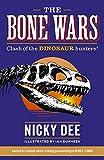 The bone wars / Nicky Dee