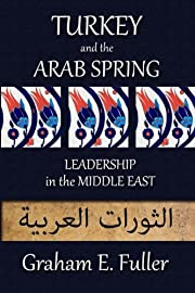 Turkey and the Arab Spring: Leadership in…