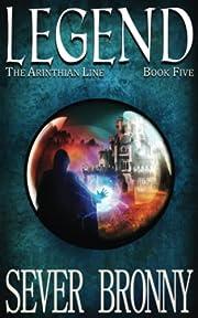 Legend (The Arinthian Line) (Volume 5) de…
