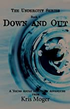 Down and Out: A Young Adult Dystopian…