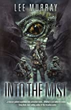 Into the Mist (Taine McKenna Adventures) by…