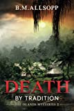 Death ByTradition (Fiji Islands Mysteries 2)