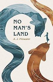 No Man's Land por A. J. Fitzwater