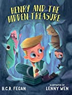 Henry and the Hidden Treasure by B.C. R.…