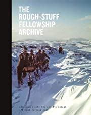 The Rough-Stuff Fellowship Archive:…