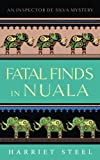 Fatal Finds in Nuala (The Inspector de Silva Mysteries #4)