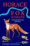 Horace Fox in the City
