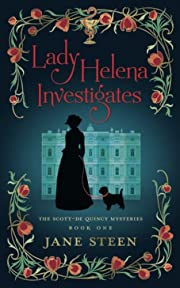 Lady Helena Investigates: Book One of the…