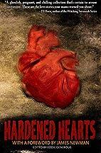 Hardened Hearts by Gwendolyn Kiste