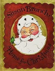 Home for Christmas de Susan Branch