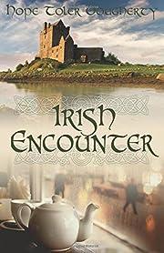 Irish Encounter – tekijä: Hope Toler…