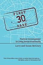 The First 30 Daze: Practical Encouragement…