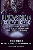 Unmasking the Masquerade: Three Illusionists…