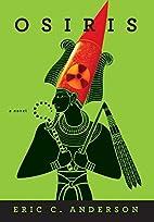 OSIRIS: a novel by Eric C. Anderson