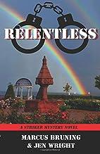 Relentless: A Striker Mystery Novel by…