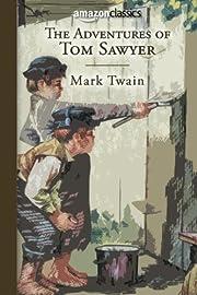 The Adventures of Tom Sawyer (Amazon…