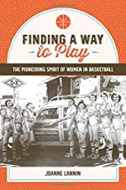 Finding a Way to Play: The Pioneering Spirit…