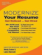 Modernize your resume : get noticed ... get…