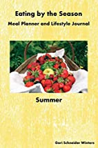 Eating by the Season: Summer: Meal Planner…