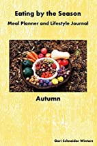 Eating by the Season: Autumn: Meal Planner…