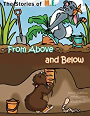 From Above and Below (The Stories of M.E.)…