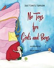 No Toys for Girls and Boys de Rose Frances…