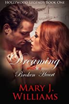 Dreaming With A Broken Heart (Hollywood…