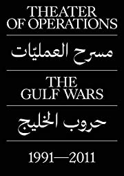 Theater of Operations: The Gulf Wars…