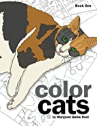 Color Cats Book One: Coloring Pages for…