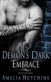 A Demon's Dark Embrace af Amelia…