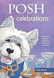 Posh Celebrations by Susan Rogers